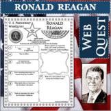 RONALD REAGAN U.S. PRESIDENT WebQuest Research Project Biography