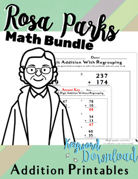 ROSA PARKS Math 2-DIGIT & 3-DIGIT ADDITION WITH/WITHOUT REGROUPING