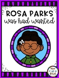 ROSA PARKS WAS HAD WANTED