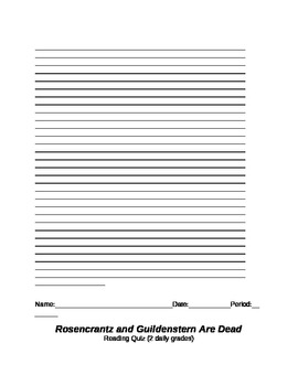 ROSENCRANTZ AND GUILDENSTERN ARE DEAD - Reading Quiz