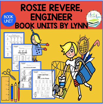 ROSIE REVERE, ENGINEER BOOK UNIT