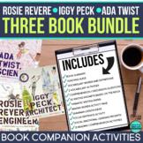 Rosie Revere - Iggy Peck - Ada Twist - Sofia Valdez -  Activities and Read Aloud