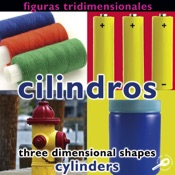 Figuras tridimensionales: cilindros (Three Dimensional Shapes: Cylinders)