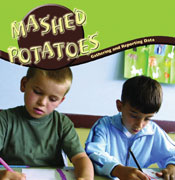Mashed Potatoes: Collecting and Reporting Data [Interactive eBook]