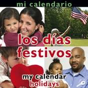 Mi calendario: Los dias festivos (My Calendar: Holidays)