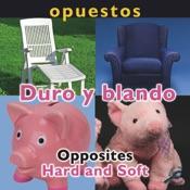 Opuestos: Duro y blando (Opposites: Hard and Soft)