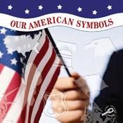 Our American Symbols [Interactive eBook]