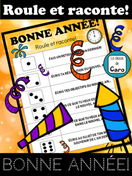 ROULE ET RACONTE - BONNE ANNÉE! NEW YEAR'S FRENCH  - (French - FSL)