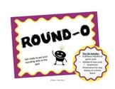 ROUND-O
