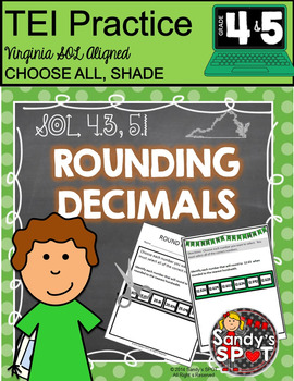 TEI Technology Enhanced Items ROUND DECIMALS  Virginia SOL 4.3 and 5.1
