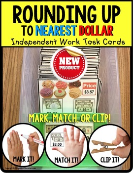 ROUNDING UP To Nearest DOLLAR Task Cards Independent Work