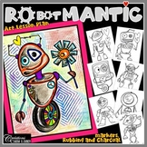 RObotMANTIC - Valentine's Day - Mother's Day - Father's Day