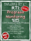 RTI: 125 CBM's for Progress Monitoring Literacy Interventions {Set 2}