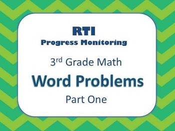 RTI 3rd Grade Math Word Problems (8 Weeks of Progress Monitoring)
