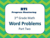 RTI 3rd Grade Word Problems: Part 2 (8 MORE Weeks of Progress Monitoring)