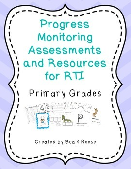 RTI Assessments and Resources ~ Primary Grades