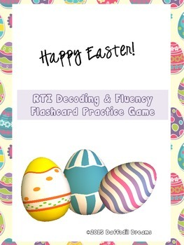 RTI Decoding & Fluency Practice Game:  Easter