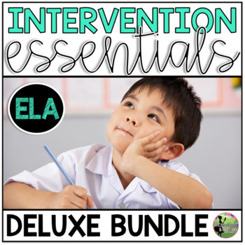 RTI Essentials DELUXE Bundle (Small Group and Intervention ELA Resources)