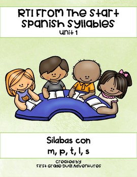 RTI From The Start: Spanish Syllables Unit 1
