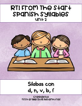 RTI From The Start: Spanish Syllables Unit 2