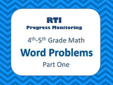 RTI Grades 4-5 Math Word Problems (8 Weeks of Progress Monitoring)