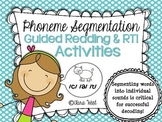 RTI & Kindergarten Guided Reading {Phoneme Segmentation Activities}