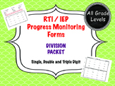 RTI / IEP Math Calculations Progress Monitoring - Division
