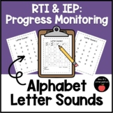 RTI & IEP: Progress Monitoring (Alphabet-Letter Sounds)