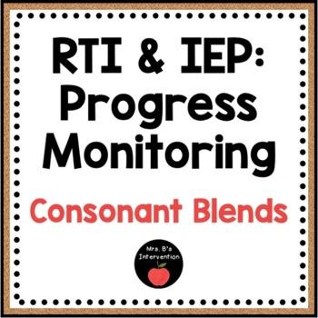 RTI & IEP: Progress Monitoring (Consonant Blends)