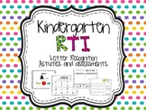 RTI- Kindergarten: Letter recognition assessments and activitiy set