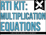 RTI Kit: Multiplication Equations