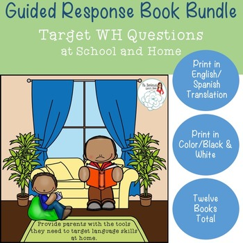 WH Questions Growing Bilingual Bundle: Guided Response Books