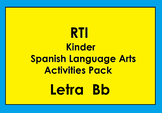 RTI Letra Bb Activities and/or Morning Work (Spanish Only)