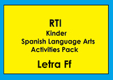 RTI Letra Ff Activities and/or Morning Work (Spanish Only)