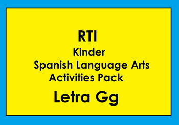 RTI Letra Gg Activities and/or Morning Work (Spanish Only)