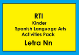 RTI Letra Nn Activities and/or Morning Work (Spanish Only)