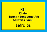 RTI Letra Ss Activities and/or Morning Work (Spanish Only)