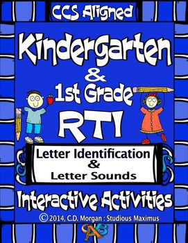 RTI - Letter Identification and Letter Sounds. CCS Aligned.