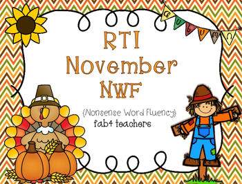 RTI November Nonsense Word Fluency