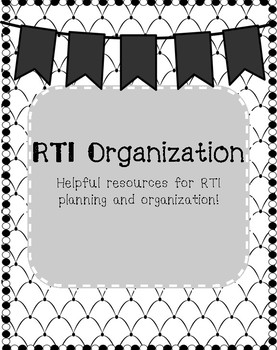 RTI Organization and Planning