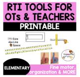 RTI Printable TOOLS for teachers & OTs handwriting, organization, sensory