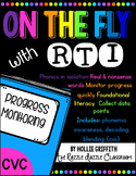 RTI Progress Monitoring: CVC {Phonemic Awareness, Decoding, Blending}