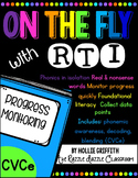 RTI Progress Monitoring: CVCe {Phonemic Awareness, Decoding, Blending}