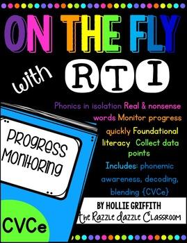 RTI Progress Monitoring: CVCe {Phonemic Awareness, Decoding, Blending}