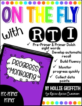 RTI Progress Monitoring: Sight Words {Pre-Primer & Primer}