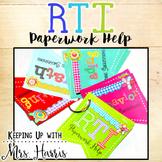 RTI - RTI Paperwork Help