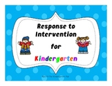 RTI - Response to Intervention for Kindergarten