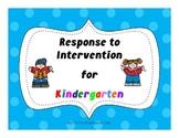 RTI - Response to Intervention for Kindergarten