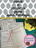 Response to Intervention Forms for the Speech Pathologist {RTI for the SLP}