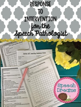 Response to Intervention Forms for the Speech Pathologist